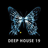 Deep House 19 by Various Artists
