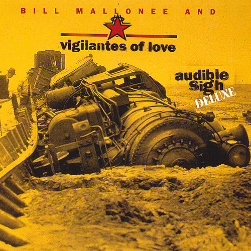 Audible Sigh Deluxe by Vigilantes Of Love