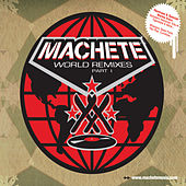 Machete World Remixes by Various Artists