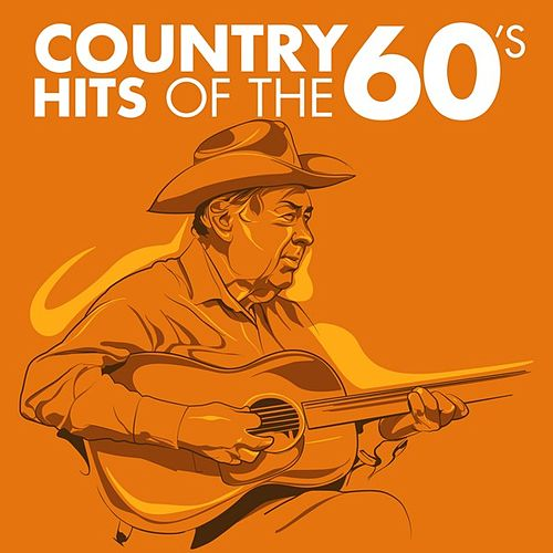 Country Hits of the 60s by Various Artists