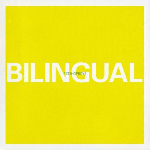 Bilingual by Pet Shop Boys
