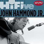 Rhino Hi-Five: John Hammond by John Hammond, Jr.