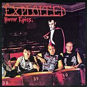 Horror Epics by The Exploited