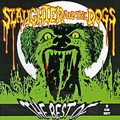 The Best Of by Slaughter and the Dogs