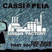 The Rain That You're Gone by Cassiopeia