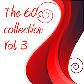 The 60's Collection Vol. 3 by Various Artists