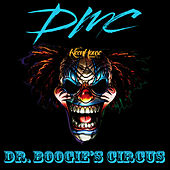 Dr. Boogie's Circus by DMC
