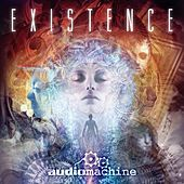 Existence by Audiomachine