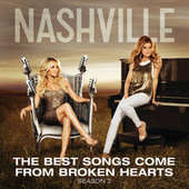 The Best Songs Come From Broken Hearts by Nashville Cast