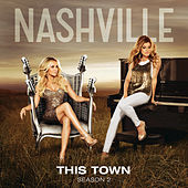 This Town by Nashville Cast