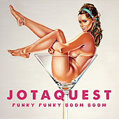 Funky Funky Boom Boom by Jota Quest