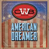 American Dreamer by Chris Weaver Band