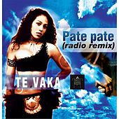 Pate Pate (Radio Remix) by Te Vaka