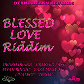Blessed Love Riddim by Various Artists