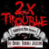 The Double Trouble Juggling by Various Artists