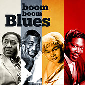 Boom Boom Blues by Various Artists