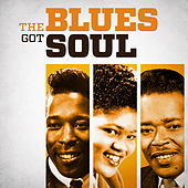 The Blues Got Soul von Various Artists