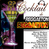 Cocktail de Reggaeton by Various Artists