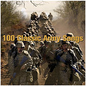 100 Classic Army Songs by Various Artists