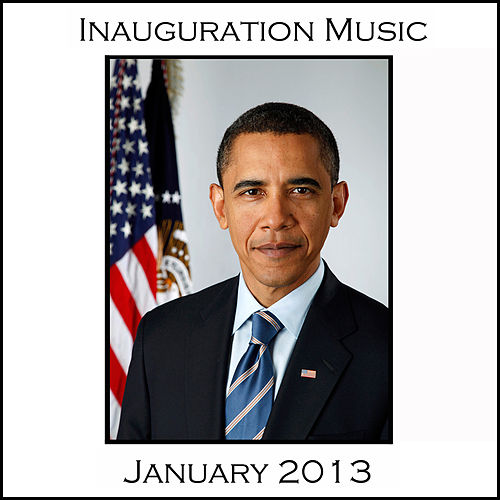 Inauguration Music: January 2013 by Various Artists