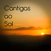 Cantigas ao Sol by Various Artists