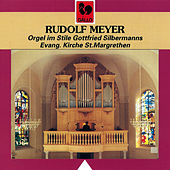 Bach - Kittel - Müthel - Krebs - Walther - Meyer: St. Margrethen Organ by Rudolf Meyer