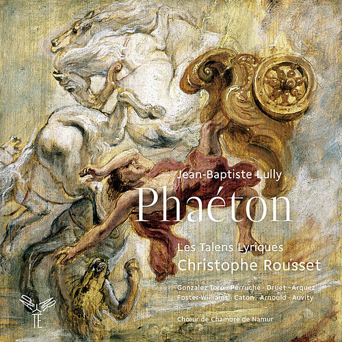 Lully: Phaéton by Christophe Rousset
