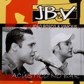 Acústico no Bar by João Bosco & Vinícius