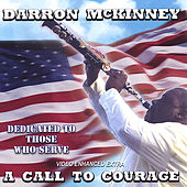 A Call To Courage by Darron McKinney