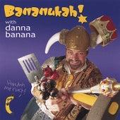 Bananukah! by Danna Banana