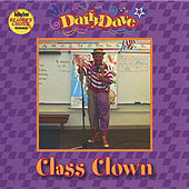 Class Clown by Daffy Dave