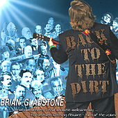 Back to The Dirt by Brian Gladstone