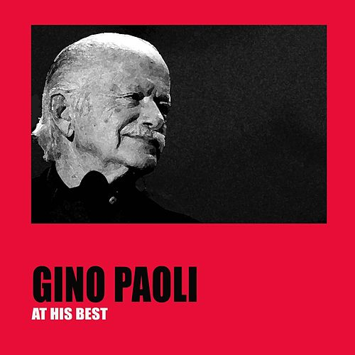 Gino Paoli at His Best by Gino Paoli