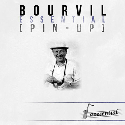 Essential (Pin-Up) (Live) by Bourvil (2)