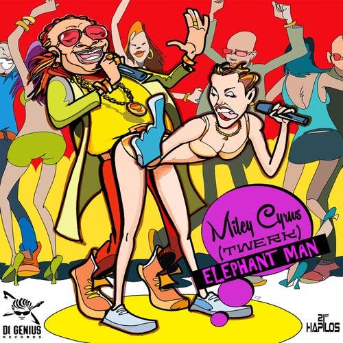 Miley Cyrus (Twerk) - Single by Elephant Man