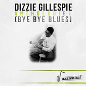 Anthologie 1 (Bye Bye Blues) (Live) by Dizzy Gillespie