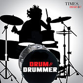 Drum & Drummer by Various Artists