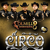 El Circo - Single by Colmillo Norteno