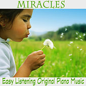Miracles: Easy Listening Original Piano Music by The O'Neill Brothers Group