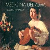 Medicina del Alma by Eduardo Paniagua