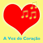 A Voz do Coração by Various Artists