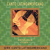 Canto Latinoamericano, Vol. 1 by Various Artists