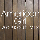 American Girl Workout Mix by Starlet