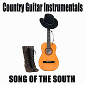 Country Guitar Instrumentals: Song of the South by The O'Neill Brothers Group