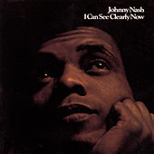 I Can See Clearly Now (Greatest Hits) by Johnny Nash