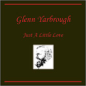 Just a Little Love by Glenn Yarbrough