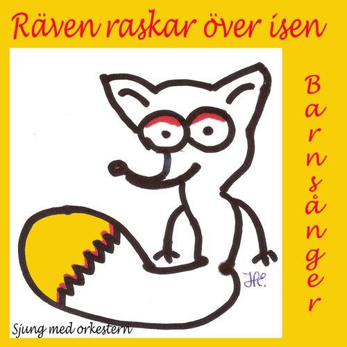 Räven Raskar Över Isen Barnsånger by Sjung med orkestern