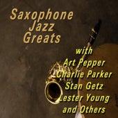 Saxophone Jazz Greats von Various Artists