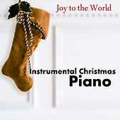 Instrumental Christmas Piano: Joy to the World by The O'Neill Brothers Group