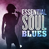 Essential Soul Blues von Various Artists